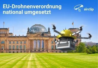 EU-Drohnenverordnung in deutsches Recht umgesetzt